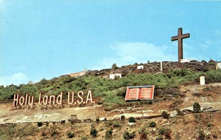 Holy Land USA Holy Land USA, un paraíso olvidado